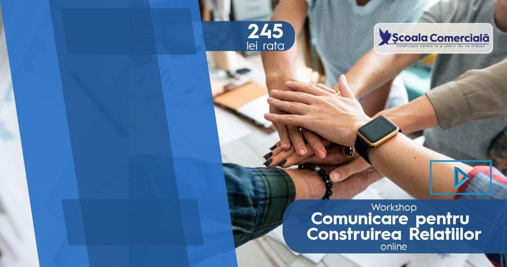 Comunicare pentru Construirea Relaţiilor