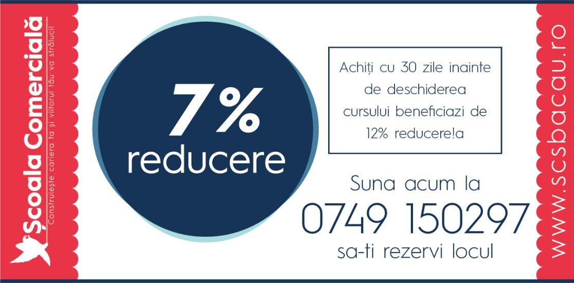 7% Reducere