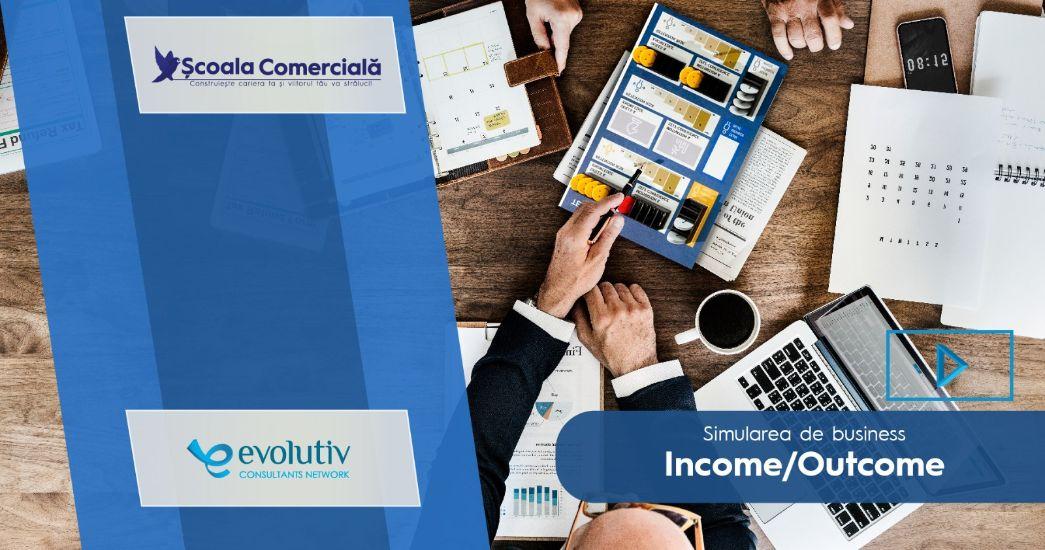 Simulare Business - Income|Outcome Evolutiv
